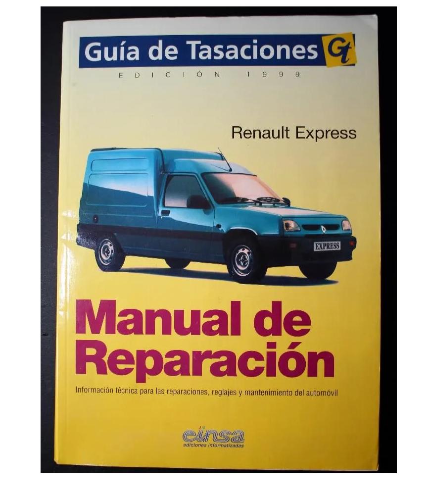 MANUAL DE TALLER Y MECANICA RENAULT EXPRESS,FURGON,COMBI Y BREAK  GASOLINA Y DIESEL