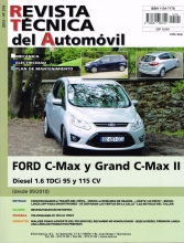 MANUAL DE TALLER  FORD FOCUS C-MAX y GRAND C-MAX II 1.6 TDCI, 95 Y 115 CV. 9/2010 R219+REGALO TESTER