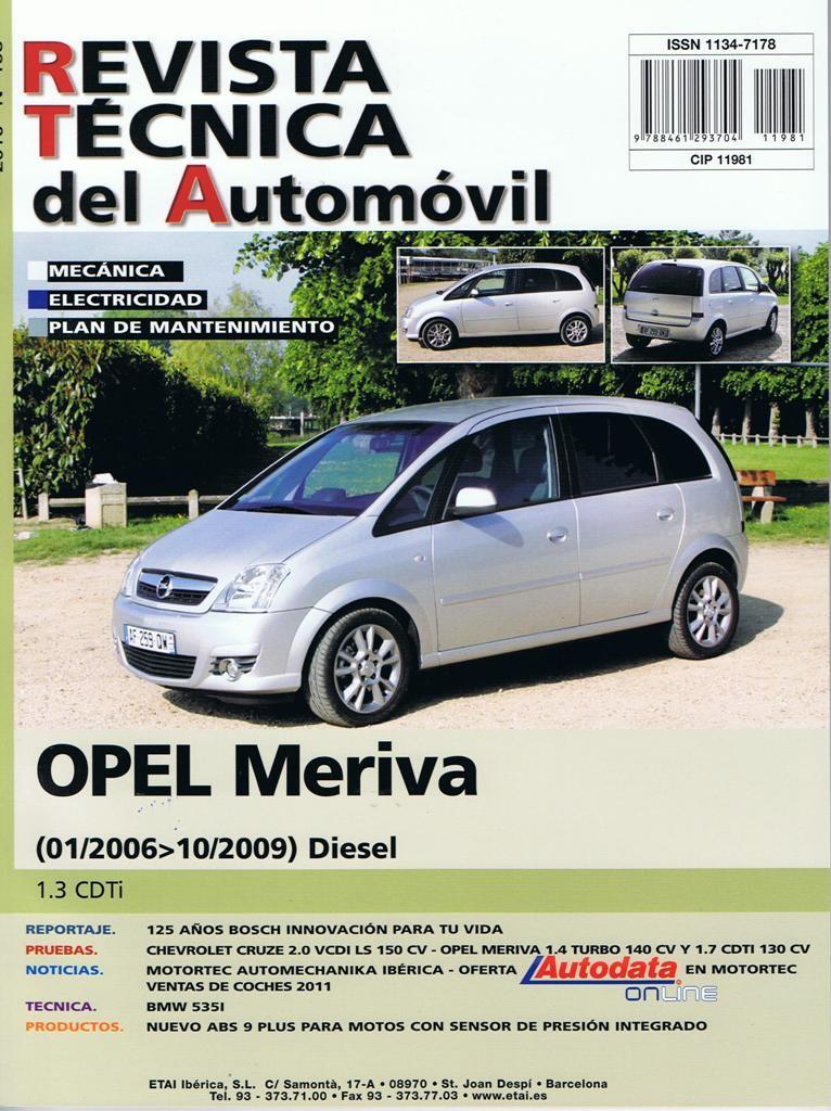 MANUAL DE TALLER Y MECANICA OPEL MERIVA 1.3 CDTI 1/2006 a 10/2009-R198