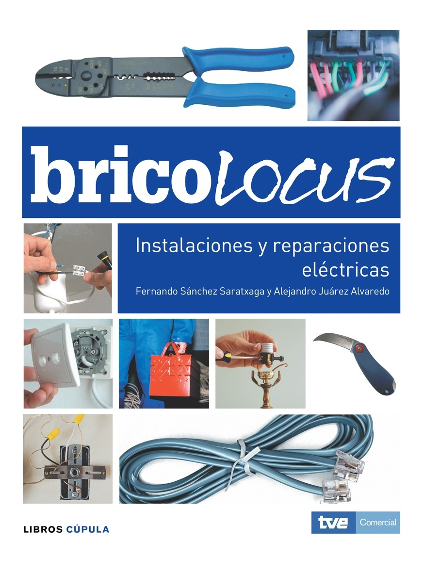 BRICOLOCUS ELECTRICIDAD INSTALACIONES Y REPARACIONES ELECTRICAS