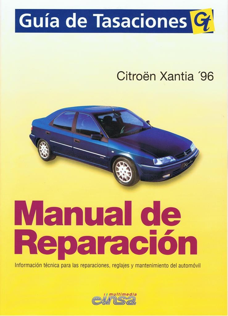 MANUAL DE TALLER Y MECANICA CITROEN XANTIA,96 GASOLINA Y DIESEL,  GT
