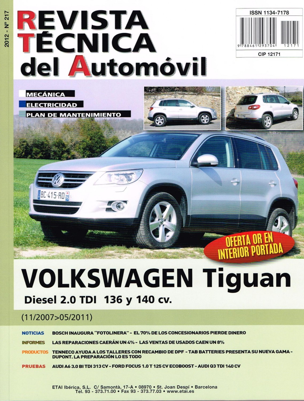MANUAL DE TALLER y MECANICA VOLKSWAGEN TIGUAN 2.0 TDi-2017-20011- R217