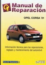 MANUAL DE REPARACION OPEL CORSA C DESDE 2001 GASOLINA Y DIESEL+REGALO TESTER