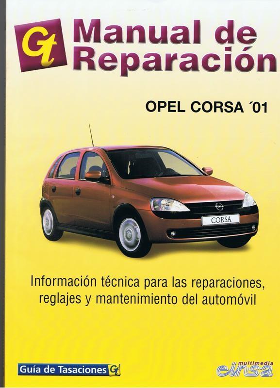 MANUAL DE taller  REPARACION OPEL CORSA C DESDE 2001 GASOLINA Y DIESEL
