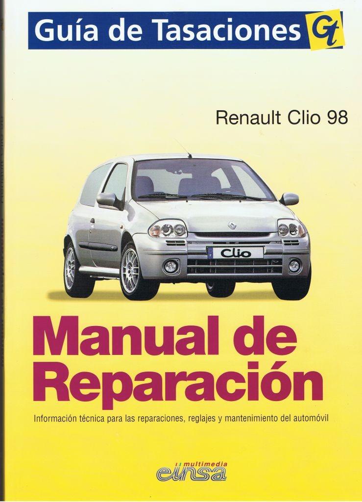MANUAL DE TALLER Y MECANICA RENAULT CLIO DESDE 98 GASOLINA Y DIESEL, GT +REGALO TESTER
