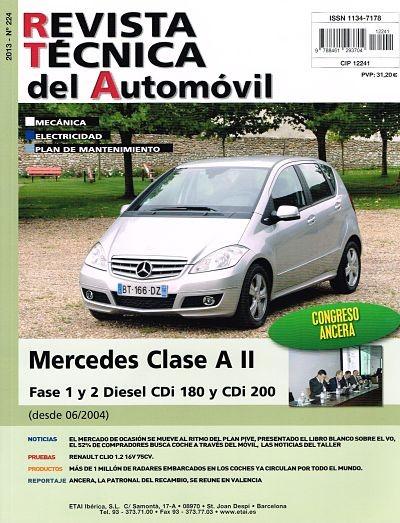 MANUAL DE TALLER MERCEDES CLASE A II  DIESEL CDI 180 Y CDI 200- 06/2004. R224
