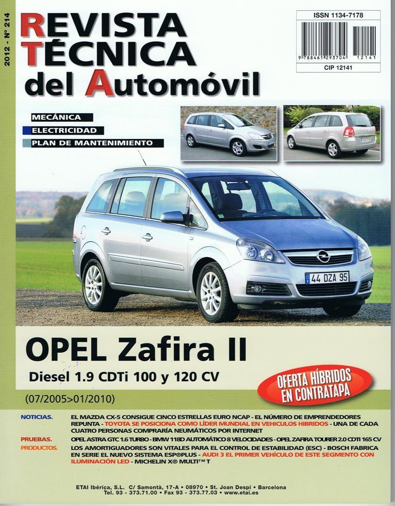 MANUAL DE TALLER Y MECANICA OPEL ZAFIRA II 1.9 CDTI 100 y 120 CV 7-2005/2010 N 214