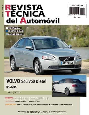 MANUAL DE TALLER y MECANICA VOLVO S40/V50 DIESEL DESDE 1/2004 R176
