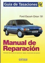MANUAL DE TALLER Y MECANICA FORD  FORD ESCORT / ORION 1.6 1.6 EFI 1.8D +REGALO TESTER