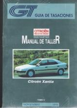 MANUAL DE TALLER Y MECANICA CITROEN XANTIA, 2 VOLS GASOLINA Y DIESEL  GT +REGALO