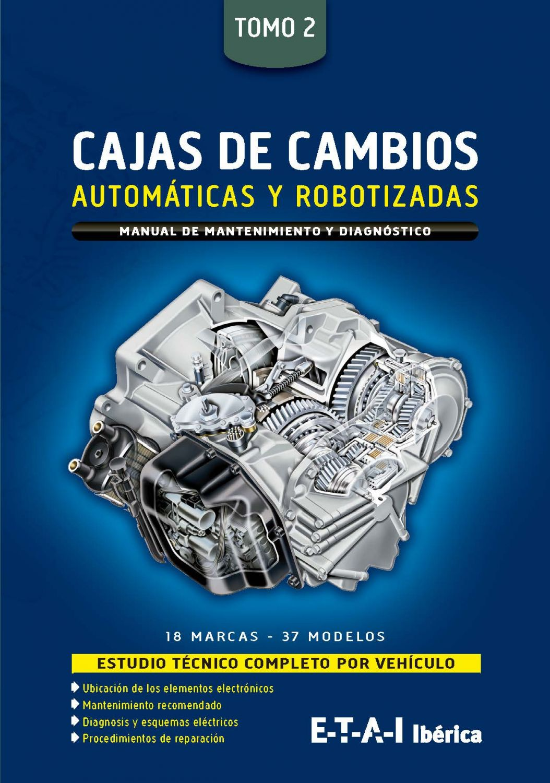 MANUAL DE TALLER CAJAS DE CAMBIO AUTOMATICAS Y ROBOTIZADAS TOMO 2