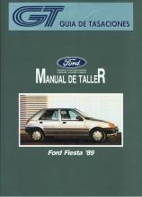 MANUAL DE TALLER Y MECANICA FORD FIESTA 1989-91 GASOLINA Y DIESEL, GT +REGALO TESTER