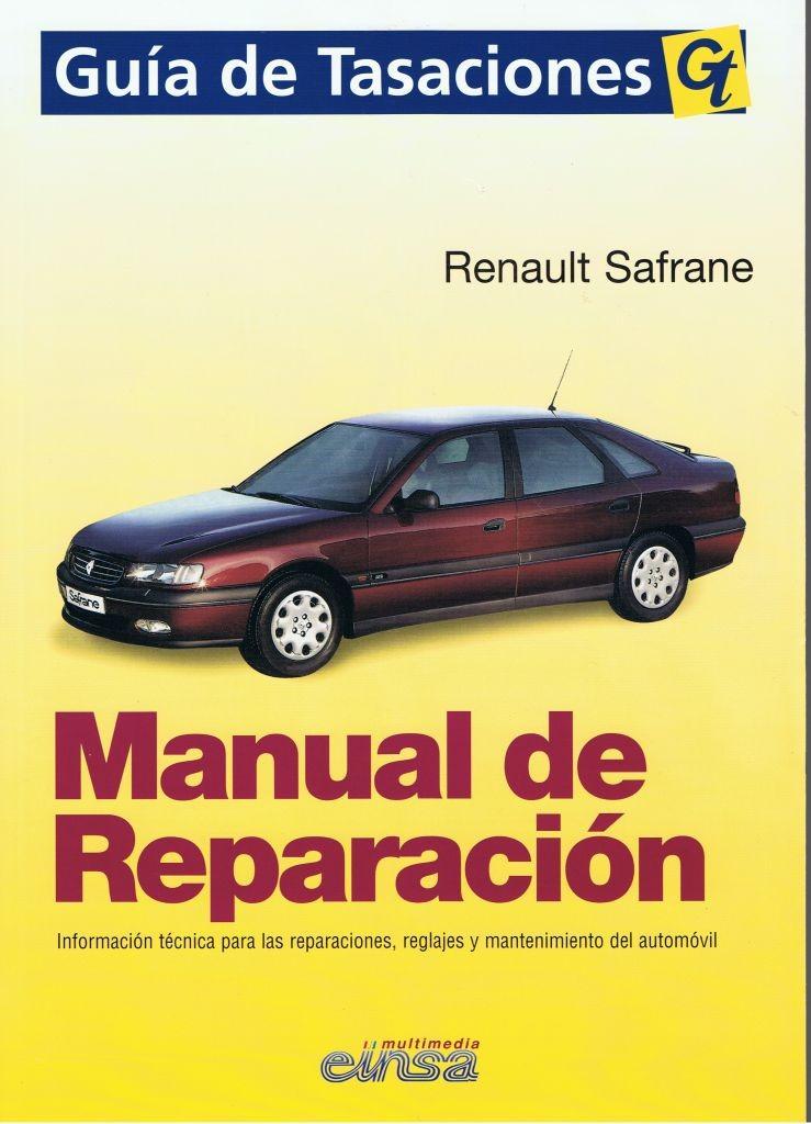 MANUAL DE taller REPARACIÓN RENAULT SAFRANE GASOLINA Y DIESEL+TESTER