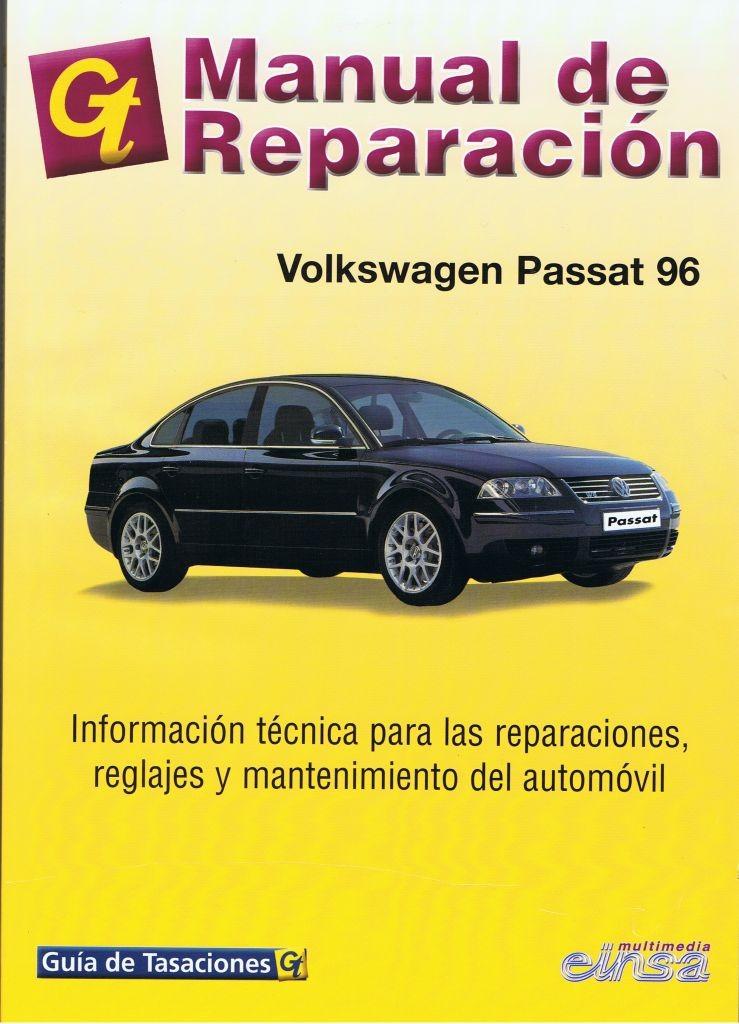 MANUAL DE TALLER Y MECANICA VW PASSAT GAS Y DIESEL desde 1996