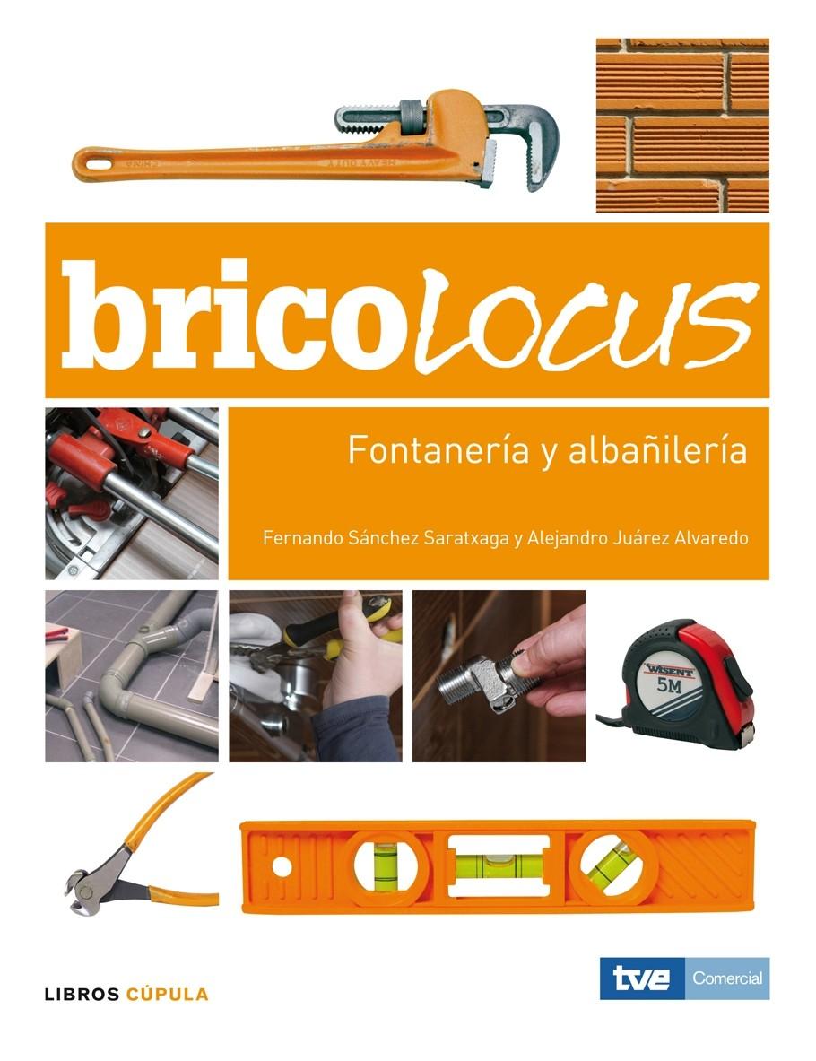 BRICOLOCUS BRICOLAJE  FONTANERIA Y ALBAÑILERIA