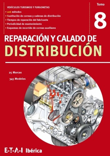 Manual de reparacion y calado de la Distribución, vol 8