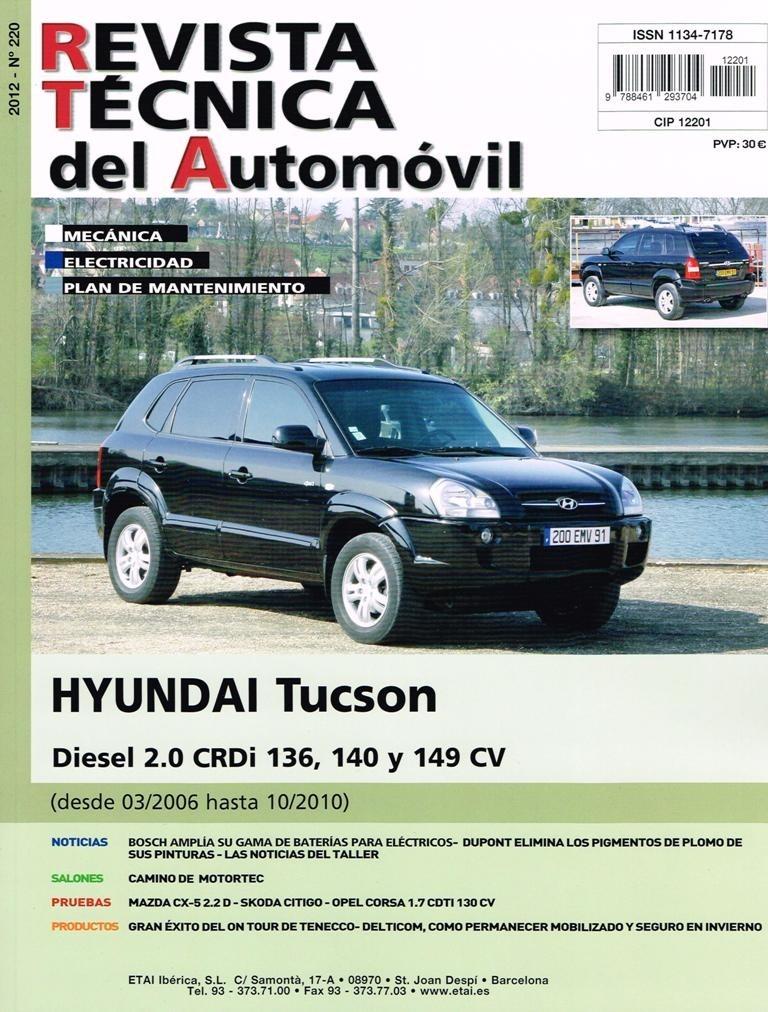MANUAL DE TALLER HYUNDAI TUCSON DIESEL 2.0 CRDI  CV-2006-2010 R220+REGALO TESTER