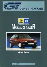 MANUAL DE MECANICA Y REPARACION OPEL ASTRA GASOLINA 1991-94,1.4-1.6-1.8-2.0 16V + REGALO TESTER
